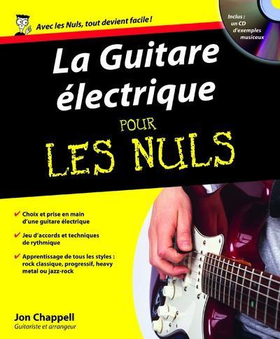 LA GUITARE ELECTRIQUE POUR LES NULS + CD