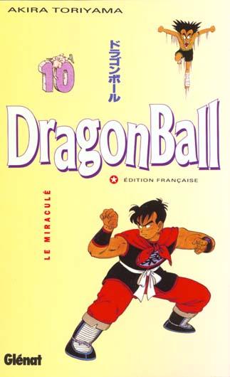 DRAGON BALL - TOME 10 - LE MIRACULE