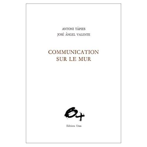 COMMUNICATION SUR LE MUR