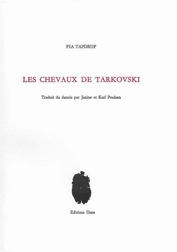 LES CHEVAUX DE TARKOVSKI
