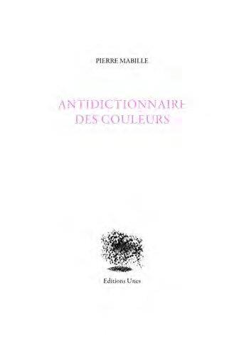 ANTIDICTIONNAIRE DES COULEURS - ILLUSTRATIONS, COULEUR