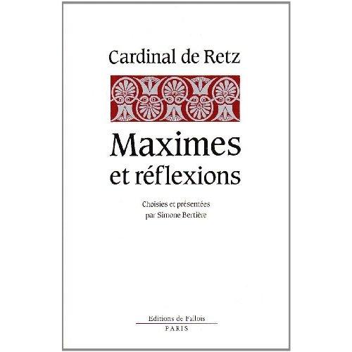 MAXIMES ET REFLEXIONS