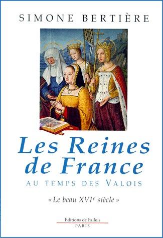 REINES DE FRANCE - BEAU 16EME S.