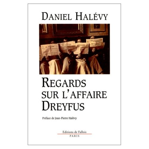 REGARDS SUR L'AFFAIRE DREYFUS