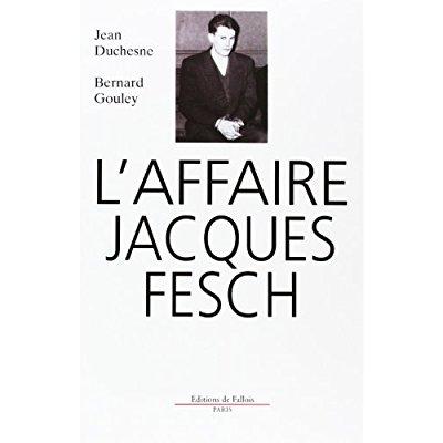 L'AFFAIRE JACQUES FESCH