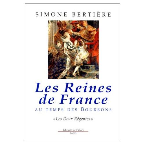 REINES DE FRANCE - DEUX REGENTES