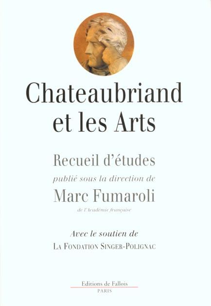 CHATEAUBRIAND ET LES ARTS