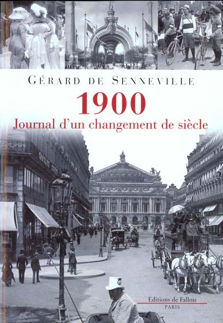 1900, JOURNAL D'UN CHANGEMENT DE SIECLE