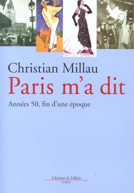 PARIS M'A DIT - ANNEES 50, FIN D'UNE EPOQUE