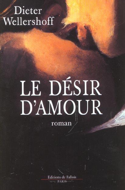 LE DESIR D'AMOUR