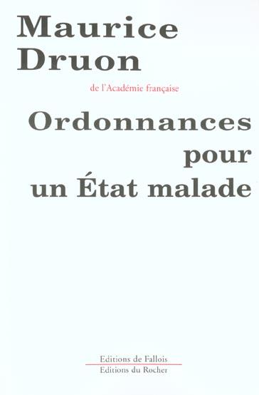 ORDONNANCES POUR UN ETAT MALADE