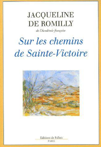 SUR LES CHEMINS DE LA SAINTE VICTOIRE