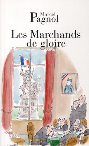 LES MARCHANDS DE GLOIRE