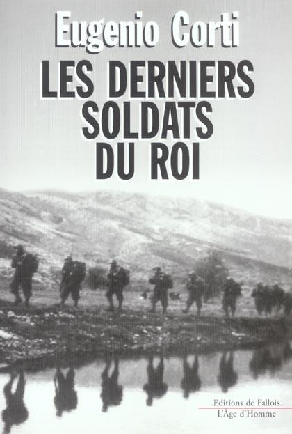 LES DERNIERS SOLDATS DU ROI