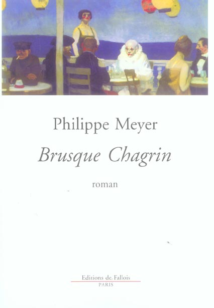 BRUSQUE CHAGRIN