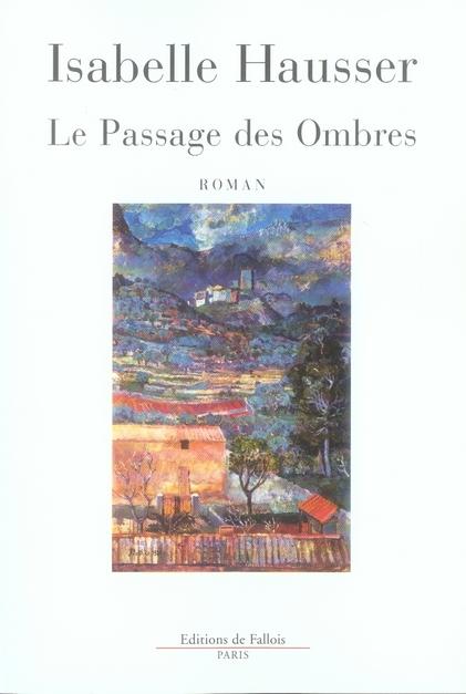 LE PASSAGE DES OMBRES