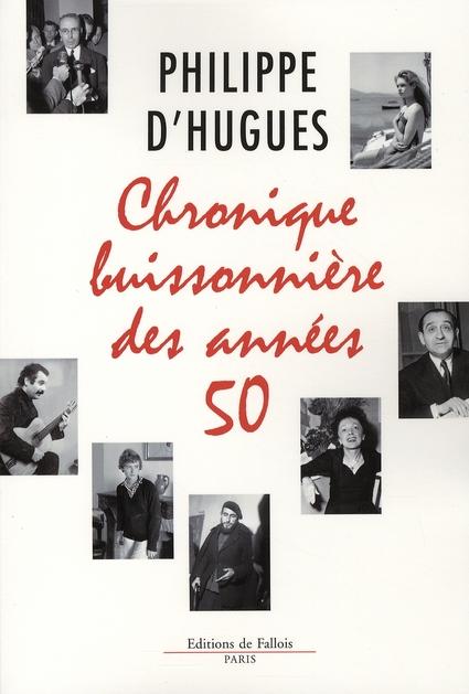 CHRONIQUE BUISSONNIERE DES ANNEES 50