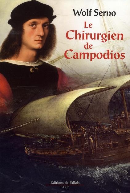 LE CHIRURGIEN DE CAMPODIOS