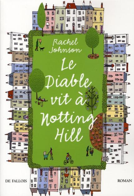 LE DIABLE VIT A NOTTING HILL