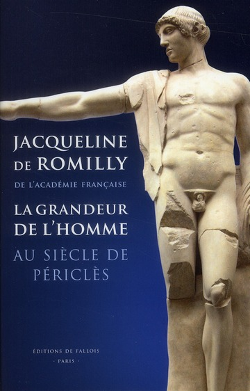 LA GRANDEUR DE L'HOMME AU TEMPS DE PERICLES