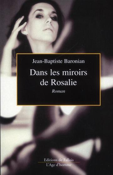 DANS LES MIROIRS DE ROSALIE