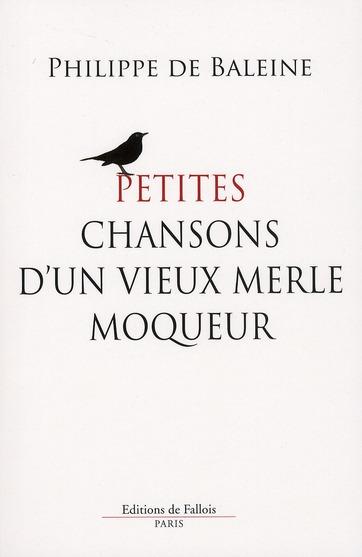 PETITES CHANSONS D'UN VIEUX MERLE MOQUEUR