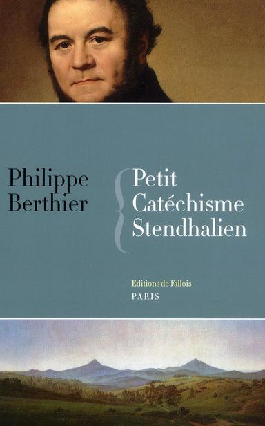 PETIT CATECHISME STENDHALIEN