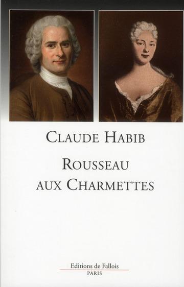 ROUSSEAU AUX CHARMETTES