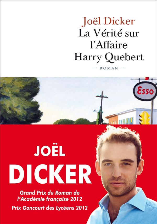 LA VERITE SUR L'AFFAIRE HARRY QUEBERT - PRIX DE L'ACADEMIE FRANCAISE 2012