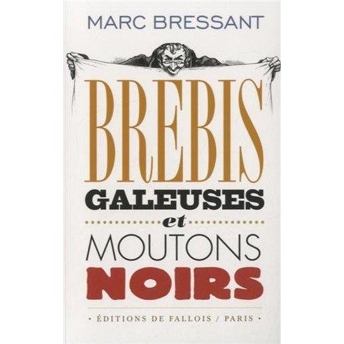 BREBIS GALEUSES ET MOUTONS NOIRS