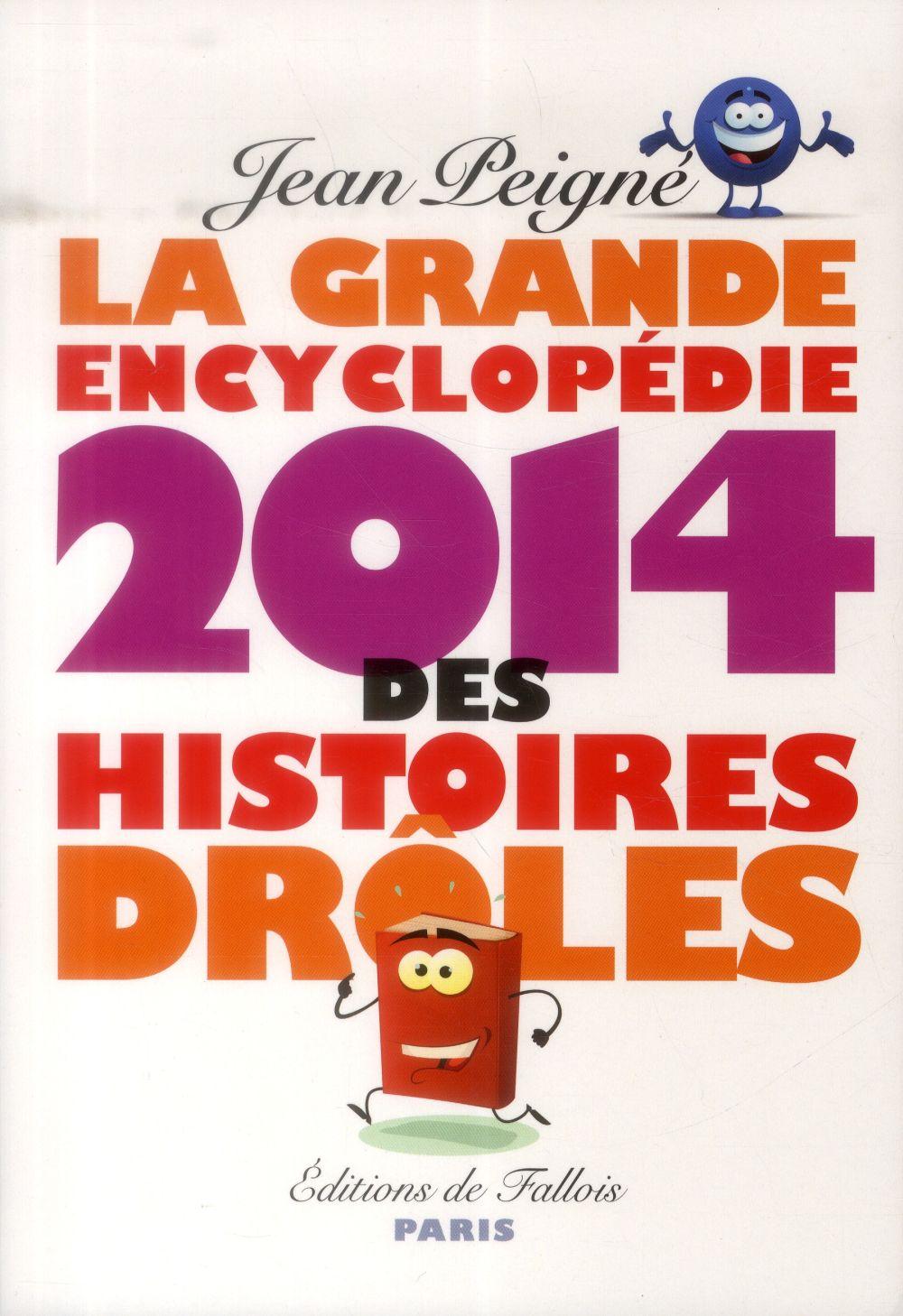 LA GRANDE ENCYCLOPEDIE 2014 DES HISTOIRES DROLES