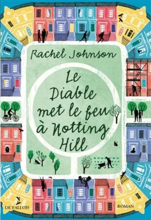 LE DIABLE MET LE FEU A NOTTING HILL