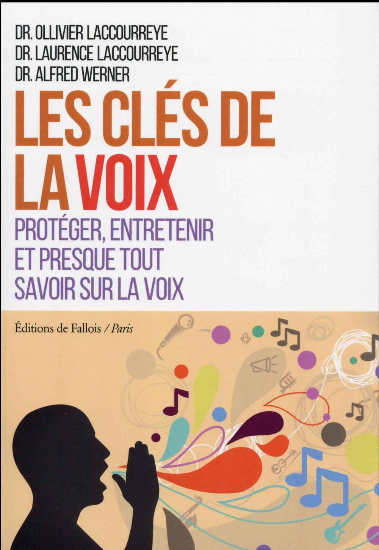 LES CLES DE LA VOIX