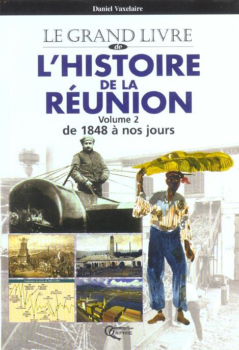 L'HISTOIRE DE LA REUNION VOLUME 2