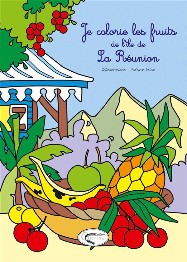 JE COLORIE LES FRUITS DE L'ILE DE LA REUNION