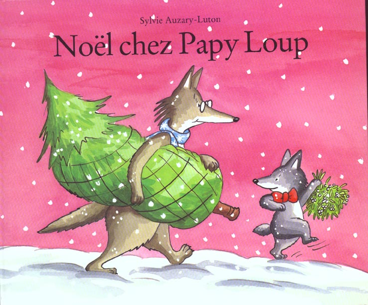 NOEL CHEZ PAPY LOUP