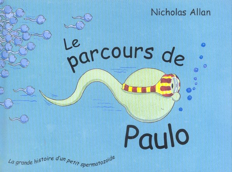 PARCOURS DE PAULO (LE)