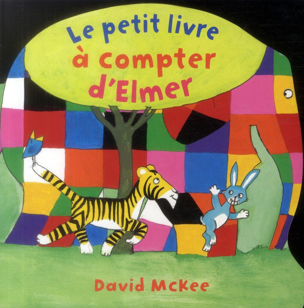 LE PETIT LIVRE A COMPTER D'ELMER