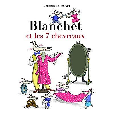 BLANCHET ET LES 7 CHEVREAUX