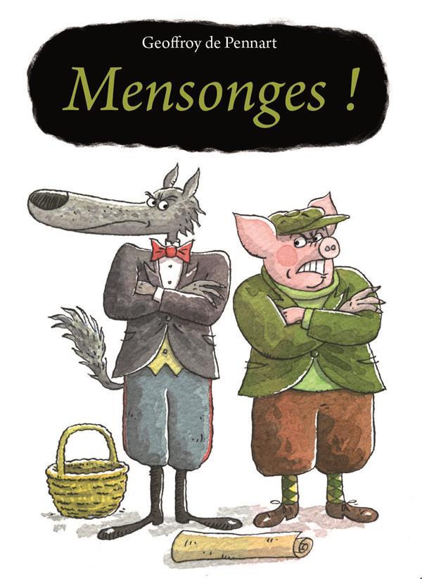 MENSONGES !