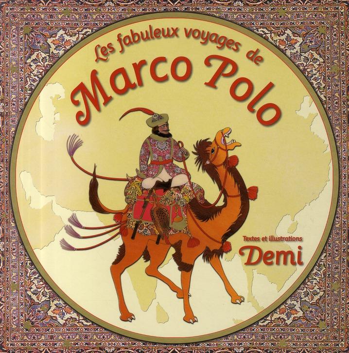 FABULEUX VOYAGES DE MARCO POLO (LES)