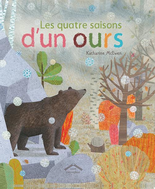 QUATRE SAISONS D'UN OURS (LES)