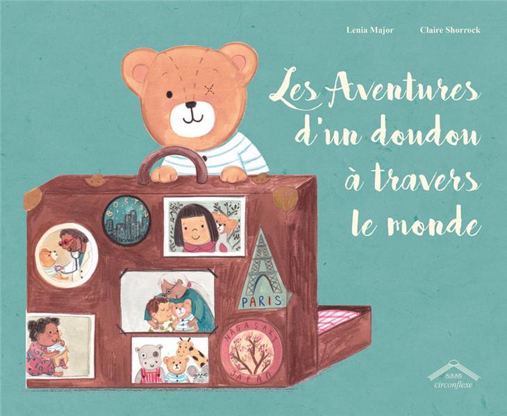 AVENTURES D'UN DOUDOU A TRAVERS LE MONDE (LES)