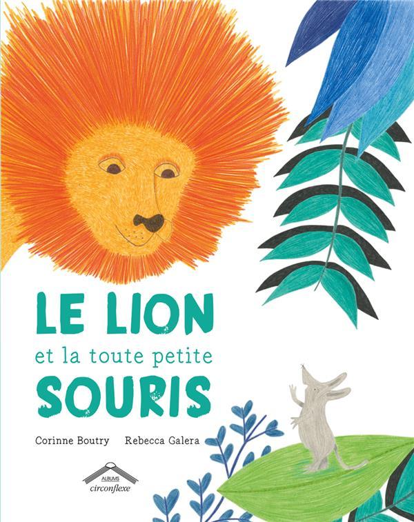 LION ET LA TOUTE PETITE SOURIS (LE)