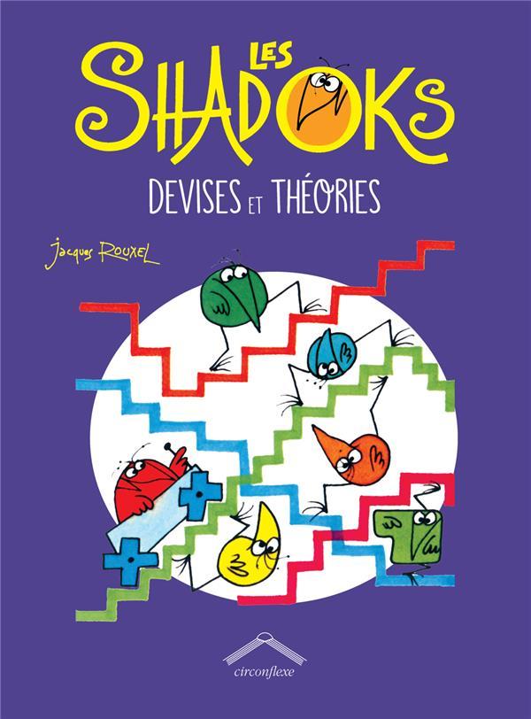 SHADOKS DEVISES ET THEORIES (LES)