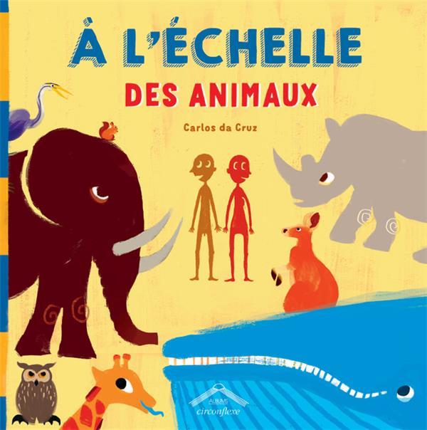 A L'ECHELLE DES ANIMAUX