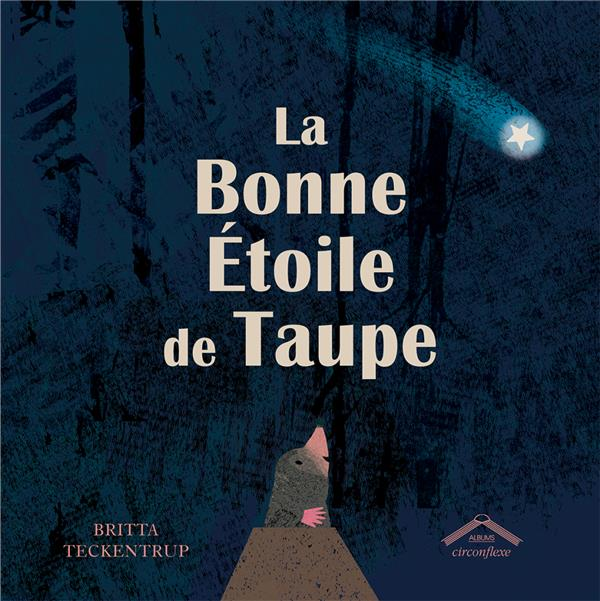 BONNE ETOILE DE TAUPE (LA)