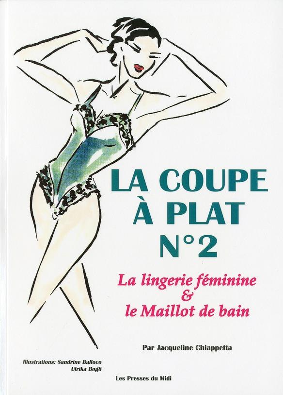 LA COUPE A PLAT N 2 : LINGERIE FEMININE ET MAILLOT DE BAIN