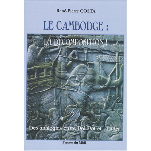 LE CAMBODGE : LA DECOMPOSITION