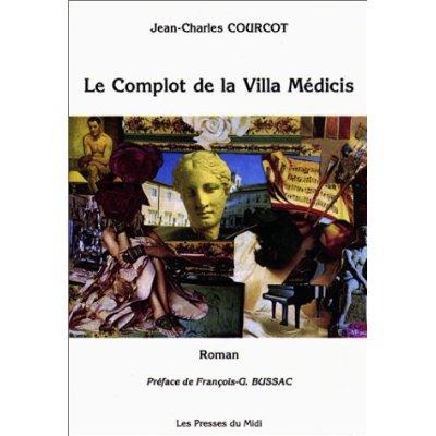 LE COMPLOT DE LA VILLA MEDICIS